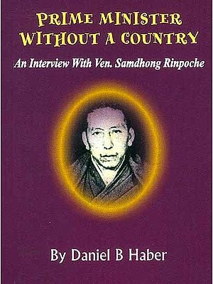 Prime Minister Without a Country: An Interview with Ven. Samdhong Rinpoche
