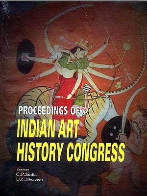 PROCEEDINGS OF INDIAN ART HISTORY CONGRESS