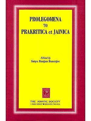 PROLEGOMENA TO PRAKRITICA et JAINICA