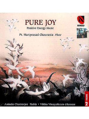 Pure Joy (Positive Energy Music) (Volume 2 Audio CD)