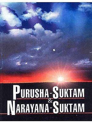Purusha-Suktam And Narayana-Suktam
