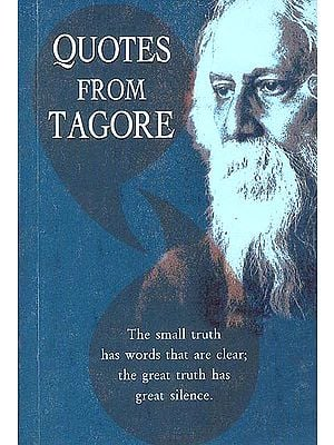Quotes from Tagore