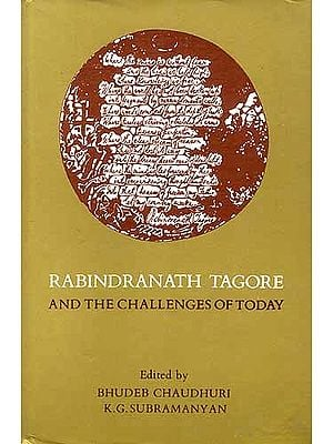 RABINDRANATH TAGORE : AND THE CHALLENGES OF TODAY