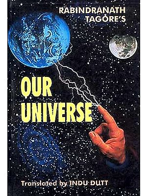 Rabindranath Tagore's Our Universe