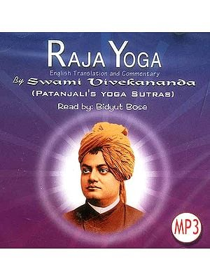 Raja Yoga: English Translation and Commentary by Swami Vivekananda (Patanjali's Yoga Sutras) 