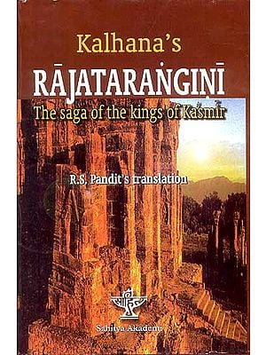RAJATARANGINI: The Saga of the Kings of Kasmir