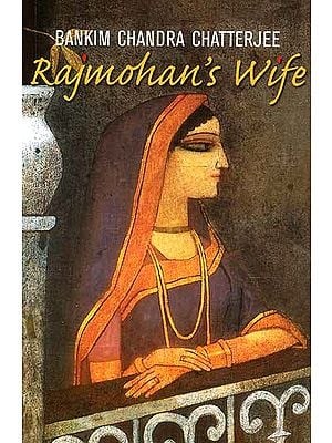 Rajmohan's Wife (A Novel)