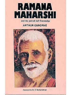 Raman Maharshi and the path of Self-Knowledge
