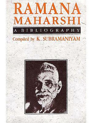 Ramana Maharshi - A Bibliography
