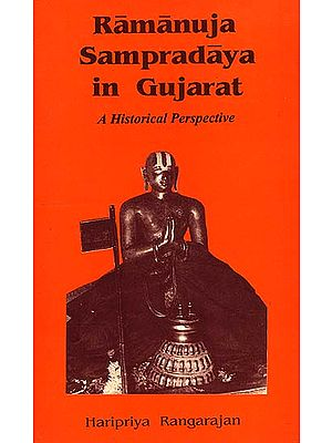 Ramanuja Sampradaya in Gujarat: A Historical Perspective