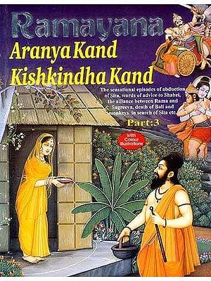 Ramayana: Aranya  kand  Kishkindha Kand (Part-3)