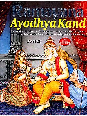 Ramayana: Ayodhya kand (Part-2)