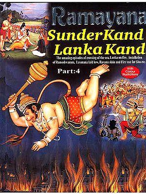 Ramayana: Sunder Kand Lanka Kand (Part-4)