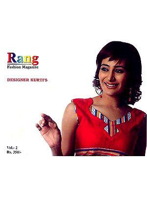 Rang Fashion Magazine: Designer Kurti's