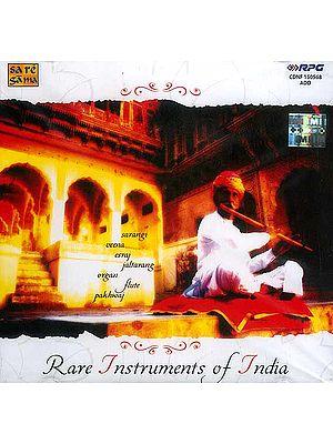 Rare Instruments of India (Sarangi Veena Esraj Jaltarang Organ Flute Pakhwaj) (Audio CD)