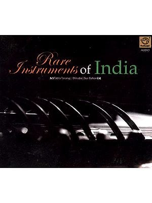 Rare Instruments of India (Tabla Tarang / Dilruba / Sur Bahar) (Audio CD)