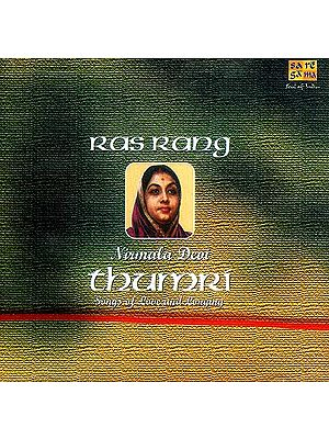 Ras Rang: Thumri Songs of Love and Longing (Audio CD)