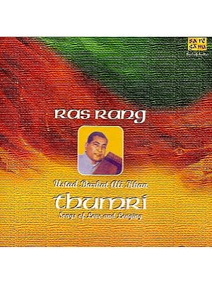 Ras Rang Thumri Songs of Love and Longing (Audio CD)