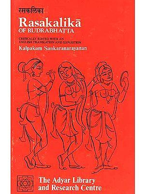 Rasakalika of Rudrabhatta