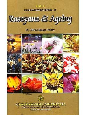 Rasayana and Ageing