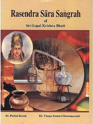 Rasendra Sara Sangrah of Sri Gopal Krishna Bhatt