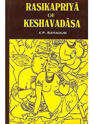Rasikapriya Of Keshavadasa