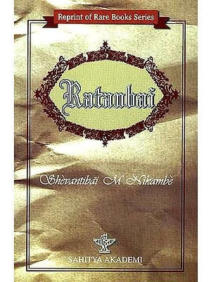 Ratanbai : A Sketch of a Bombay High Caste Hindu Young Wife