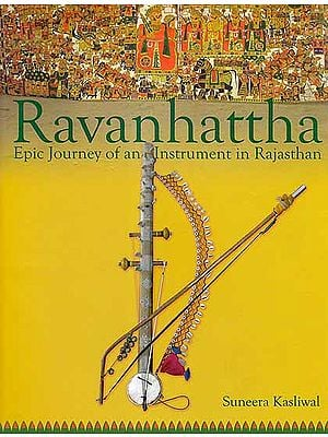 Ravanhattha - Epic Journey of an Instrument in Rajasthan