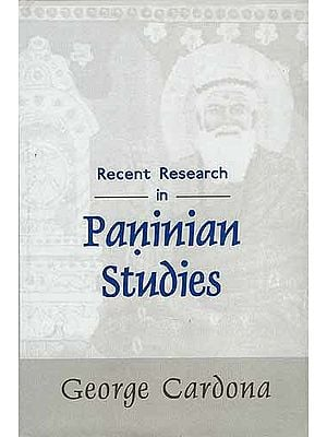 Recent Research in Paninian Studies