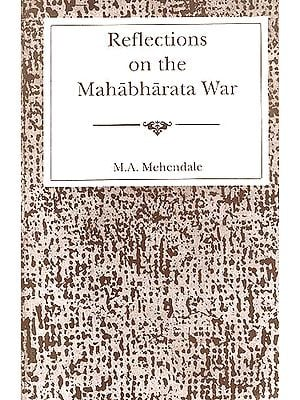 Reflections on the Mahabharata War