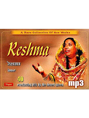 Reshma: A Rare Collection of Her Works (Everlasting Hits by the Desert Queen) (MP3 CD)