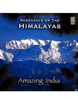 Resonance Of The Himalayas (Amazing India) (Audio CD)