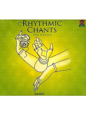 Rhythmic Chants For Success (Sanskrit) (Audio CD)