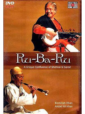Ru-Ba-Ru (A Unique Confluence of Shehnai & Sarod) (DVD Video)