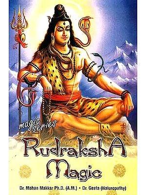 Rudraksha Magic