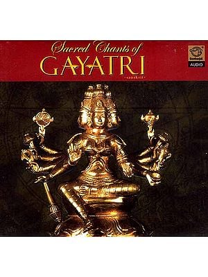 Sacred Chants of Gayatri Sanskrit (Audio CD)