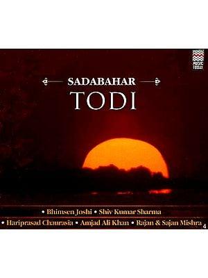 Sadabahar Todi (Audio CD)