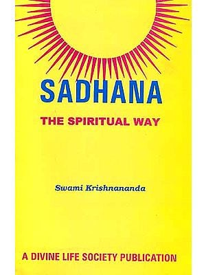 Sadhana: The Spiritual Way