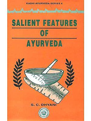 Salient Features of Ayurveda