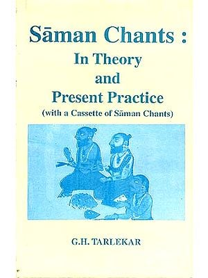 Saman Chants: In Theory and Present Practice