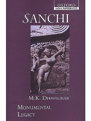 Sanchi (Monumental Legacy)
