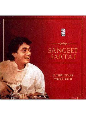 Sangeet Sartaj U. Shrinivas (Set of Two Audio CDs)