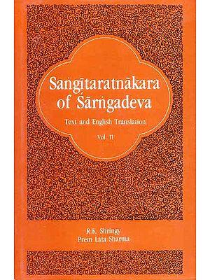 Sangitaratnakara (Sangeet Ratnakara) of Sarngadeva - Volume II.