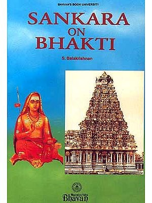 Sankara (Shankaracharya) on Bhakti