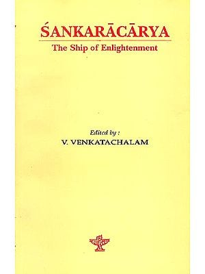 Sankaracarya (Shankaracharya): The Ship of Enlightenment