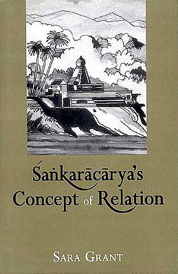 Sankaracarya's (Shankaracharya's) Concept of Relation