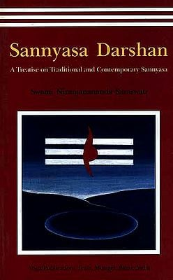 Sannyasa Darshan: A Treatise on Traditional and Contemporary Sannyasa