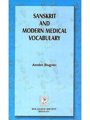 Sanskrit and Modern Medical Vocabulary