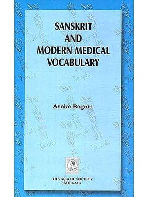 Sanskrit and Modern Medical Vocabulary