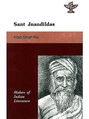 Sant Jnandildas (Makers of Indian Literature)